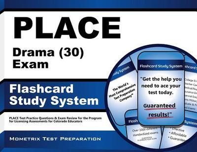 Place Drama (30) Exam Flashcard Study System: Place Test Practice Questions & Exam Review for the Program for Licensing Assessments for Colorado Educators - Editor-Place Exam Secrets