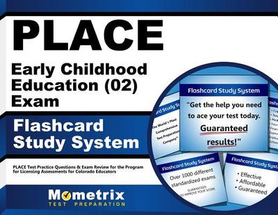 Place Early Childhood Education (02) Exam Flashcard Study System: Place Test Practice Questions & Exam Review for the Program for Licensing Assessments for Colorado Educators - Editor-Place Exam Secrets