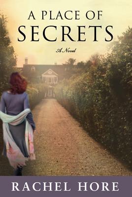Place of Secrets - Hore, Rachel, and Schlechter, Aaron (Editor)