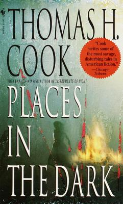 Places in the Dark - Cook, Thomas H