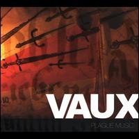 Plague Music - Vaux