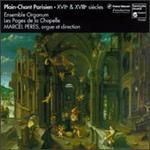 Plain-Chant Parisien, XVIIe & XVIIIe siècles: Messe du Jour de Noël - Ensemble Organum (organ); Ensemble Organum; Frederic Richard (organ); Josep Benet (organ); Josep Cabré (organ);...