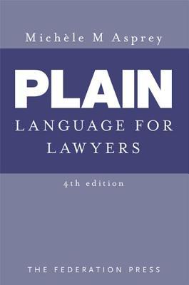 Plain Language for Lawyers - Asprey, Michele M.