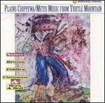 Plains Chippewa/Metis Music from Turtle...