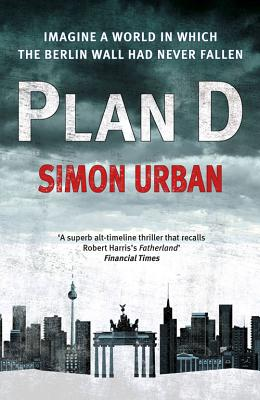 Plan D - Urban, Simon, and Derbyshire, Katy (Translated by)