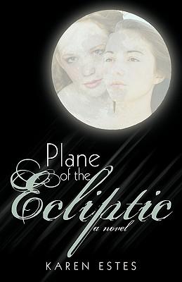 Plane of the Ecliptic - Estes, Karen, and Karen Estes
