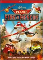 Planes: Fire & Rescue - Roberts Gannaway