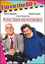 Planes, Trains and Automobiles [I Love the 80's Edition]