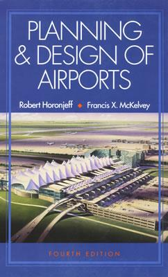 Planning And Design Of Airports 4 E Book By Richard D