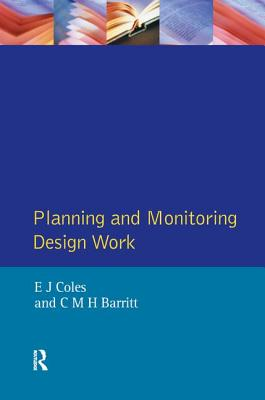 Planning and Monitoring Design Work - Coles, E.