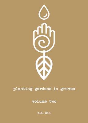 Planting Gardens in Graves II - Sin, R H