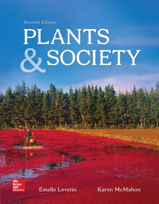 Plants and Society - Levetin, Estelle, and McMahon, Karen