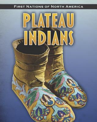 Plateau Indians - Ditchfield, Christin