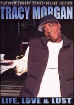 Platinum Comedy Series: Tracy Morgan - Life, Love & Lust