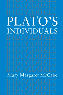 Plato's Individuals - McCabe, Mary M