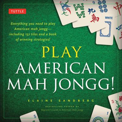 Play American Mah Jongg! Kit: Everything You Need to Play American Mah Jongg (Includes Instruction Book and 152 Playing Cards) - Sandberg, Elaine