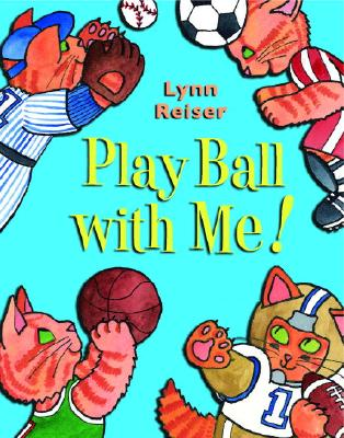 Play Ball with Me - Reiser, Lynn