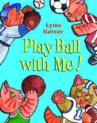 Play Ball with Me - Reiser, Lynn