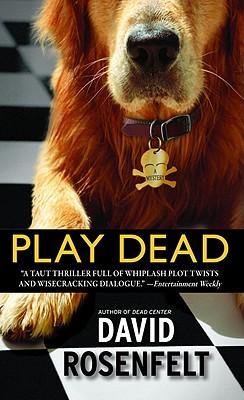 Play Dead - Rosenfelt, David