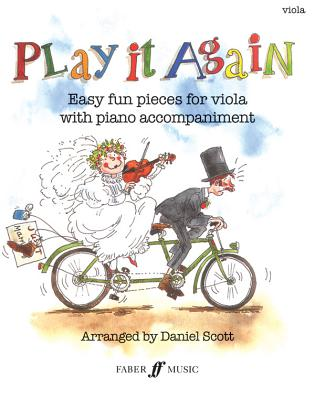 Play It Again: Easy Fun Pieces for Viola with Piano Accompaniment - Hornby, Megan (Editor), and Scott, Daniel, Dr.