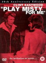 Play Misty for Me [30th Anniversary Edition]