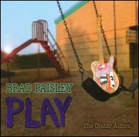 Play: The Guitar Album - Brad Paisley