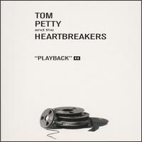 Playback - Tom Petty & the Heartbreakers