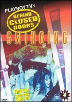 Playboy TV: Behind Closed Doors - Swinging -