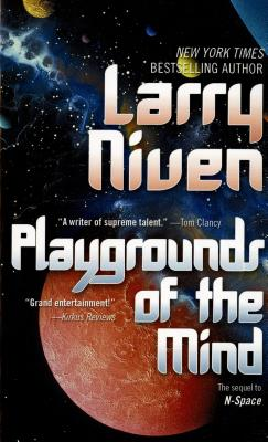Playgrounds of the Mind: The Sequel to N-Space - Niven, Larry