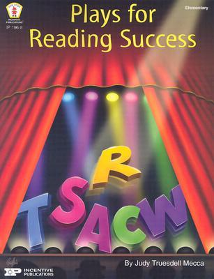 Plays for Reading Success - Mecca, Judy Trueddell