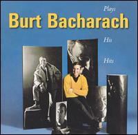 Plays His Hits - Burt Bacharach