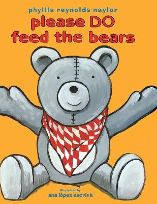 Please Do Feed the Bears - Naylor, Phyllis Reynolds