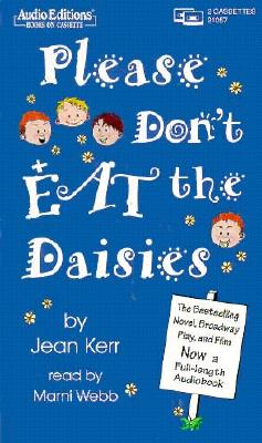 Please don't eat the daisies. - Kerr, Jean
