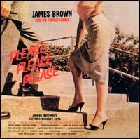 Please, Please, Please - James Brown and His Famous Flames
