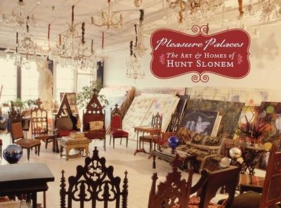 Pleasure Palaces: The Art & Homes of Hunt Slonem - Katz, Vincent