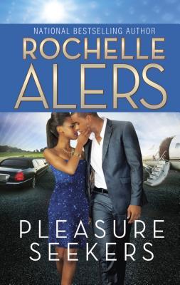 Pleasure Seekers - Alers, Rochelle