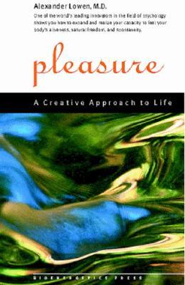 Pleasure - Lowen, Alexander, M.D.