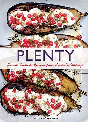 Plenty: Vibrant Vegetable Recipes from London's Ottolenghi (Vegetarian Cooking, Vegetable Cookbook, Vegetable Cooking) - Ottolenghi, Yotam, and Lovekin, Jonathan (Photographer)