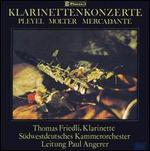 Pleyel, Molter, Mercadante: Clarinet Concertos