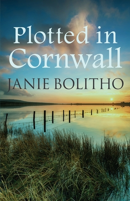 Plotted in Cornwall - Bolitho, Janie