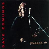 Plugged In - Dave Edmunds