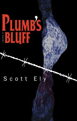 Plumb's Bluff - Ely, Scott