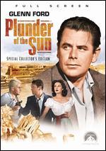 Plunder of the Sun - John Farrow