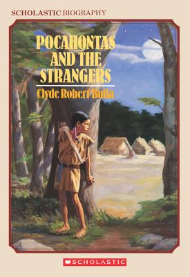 Pocahontas and the Strangers - Bulla, Clyde Robert