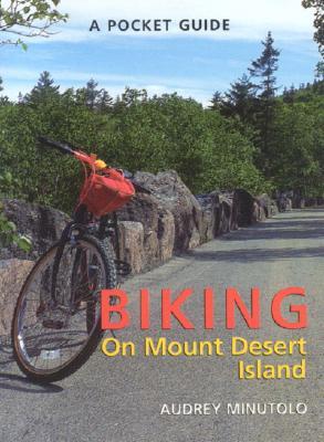 Pocket Guide to Biking on Mt. Desert Island - Minutolo, Audrey Shelton