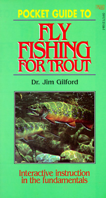 Pocket guide to fly fishing for trout - Gilford, Jim