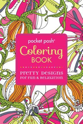 Pocket Posh Coloring Book : Pretty Designs for Fun and Relaxation - Michael O'Mara Books, Ltd., Ltd.
