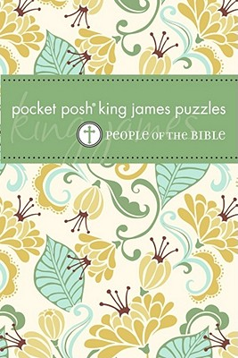 Pocket Posh King James Puzzles: People of the Bible - The Puzzle Society