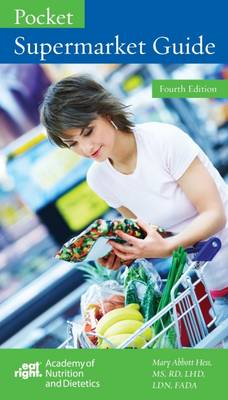 Pocket Supermarket Guide - Hess, Mary Abbott, LHD, MS, RD, FADA