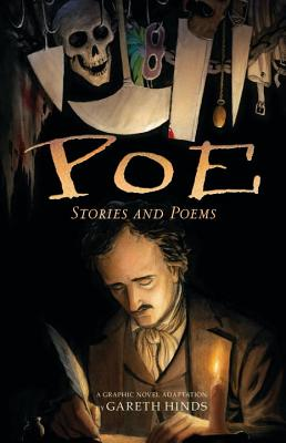 Poe: Stories and Poems: A Graphic Novel Adaptation by Gareth Hinds - Hinds, Gareth